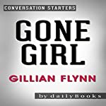 Gone Girl: A Novel by Gillian Flynn: Conversation Starters | dailyBooks .