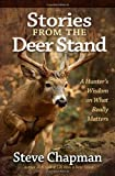 Stories from the Deer Stand, Steve Chapman, 0736948295