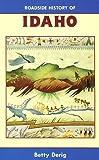 Roadside History of Idaho (Roadside History Series) (Roadside History (Paperback))