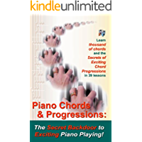 Piano Chords & Chord Progressions: The Secret Back Door To Exciting Piano Playing! book cover