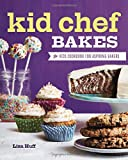 img - for Kid Chef Bakes: The Kids Cookbook for Aspiring Bakers book / textbook / text book