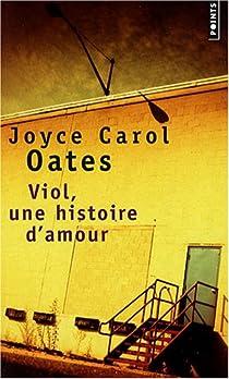 Viol, une histoire d'amour par Oates