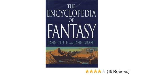 Amazon The Encyclopedia Of Fantasy 9780312158972 Palgrave