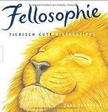Fellosophie: Tierisch gute Alltagstipps
