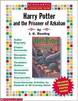 Book Harry Potter and the Prisoner of Azkaban Literature Guide (Scholastic Literature Guides)
