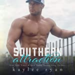 Southern Attraction: Southern Heart | Kaylee Ryan
