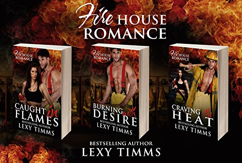 Firehouse Romance Complete Collection: Romantic Suspense Thriller (Firehouse Romance Series Book 4) (English Edition)