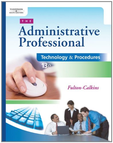 The Administrative Professional: Technology & Procedures (with CD-ROM) -