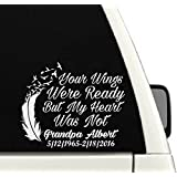 Your Wings Were Ready But My Heart Was Not Memorial Car Decal / In Loving Memory Of Decal