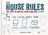 The House Rules Book: or