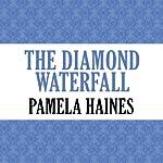 The Diamond Waterfall | Pamela Haines