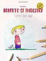 Egberto Se Enrojece/Egbert Blir Rød: Libro
