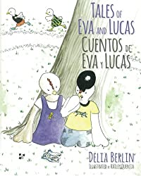 Tales of Eva and Lucas: Cuentos de Eva y Lucas