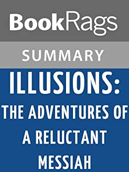 illusions by richard bach Buy illusions: the adventures of a reluctant messiah by richard bach (isbn:  9780099427865) from amazon's book store everyday low prices and free.