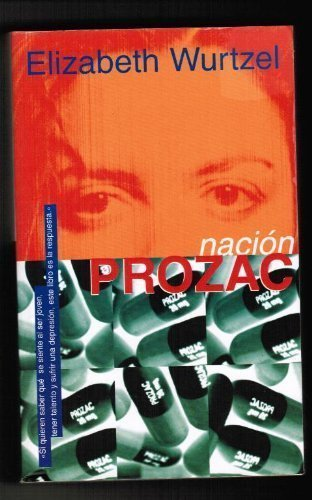 Descargar Libro Nacion Prozac Elizabeth Wurtzel
