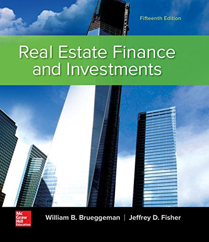 Real Estate Finance & Investments (Real Estate Finance and Investments) by McGraw-Hill Education
