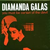 You Must Be Certain Of The Devil By Diamanda Galas (1988-05-23)