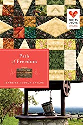 Path of Freedom (Quilts of Love Series Book 3)