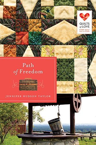 Path of Freedom (Quilts of Love Series Book 3) cover
