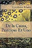 img - for De la Causa, Principio Et Uno (Italian Edition) book / textbook / text book