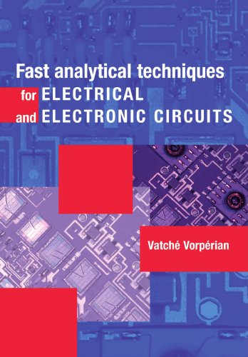 fast-analytical-techniques-for-electrical-and-electronic-circuits
