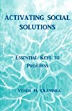 img - for Activating Social Solutions: Essential Keys to Progress book / textbook / text book