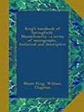 Front cover for the book King's Handbook of Springfield Massachusetts by Moses King