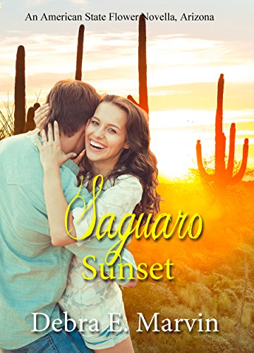 Saguaro Sunset (American State Flower novella Book 32) by [Marvin, Debra E.]