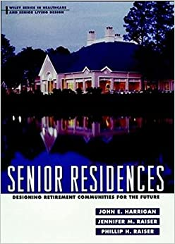 Senior Residences: Designing Retirement Communities for the Future