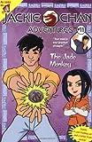 Jackie Chan #11: The Jade Monkey (Jackie Chan Adventures)