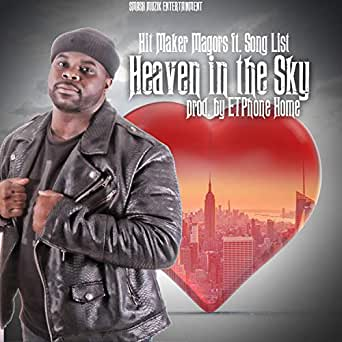 Heaven in the Sky (feat  Song List) by Hit Maker Magors on