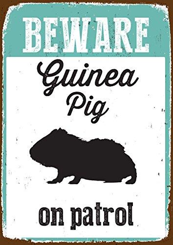 Beware Guinea Pig on Patrol Tin Sign