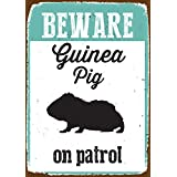 Magnet and Steel Beware Guinea Pig on Patrol Tin Sign