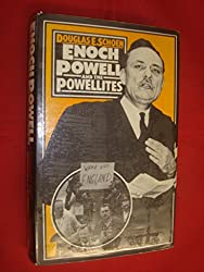 Enoch Powell and the Powellites