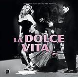 La Dolce Vita: The Golden Age of Italian Lifestyle (Book & 3-CD set)