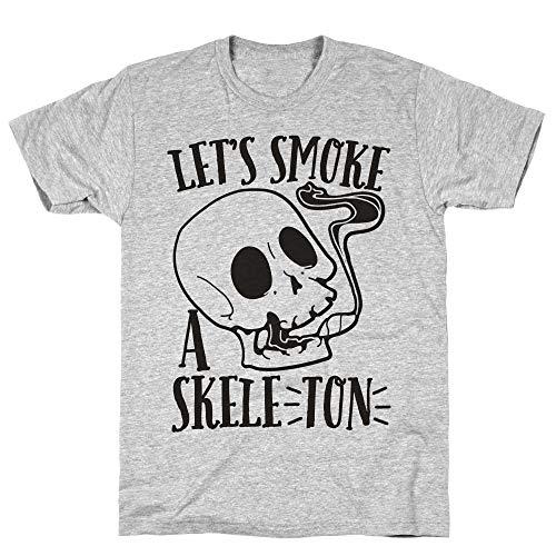 LookHUMAN Let's Smoke a Skele-TON Large Athletic Gray Men's Cotton -