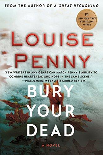 Bury Your Dead: A Chief Inspector Gamache Novel (A Chief Inspector Gamache Mystery Book 6) cover