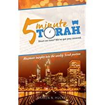 5 Minute Torah: Messianic Insights Into The Weekly Torah Portion
