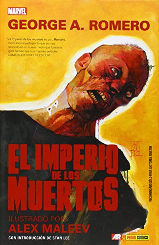 El Imperio De Los Muertos. Primer Acto (MARVEL GRAPHIC NOVELS) por GEORGE A.ROMERO