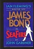 Seafire, John E. Gardner, 0399139389