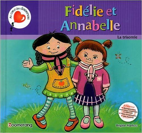 Fidélie et Annabelle la trisomie