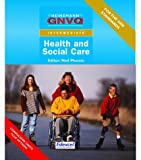 GNVQ Health and Social Care: Intermediate Compulsory Units with Edexcel Options (Gnvq Health & Social Care) (2000-06-02)