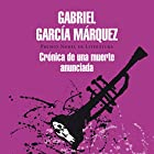 Crónica de una muerte anunciada [Chronicle of a Death Foretold] Audiobook by Gabriel García Márquez Narrated by Diego Trujillo