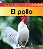 El Pollo, Angela Royston, 1432943839