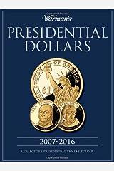 Presidential Dollars 2007-2016 Collector's Folder (Warman's Collector Coin Folders) Hardcover