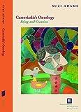 Castoriadis's Ontology, Suzi Adams, 0823234592