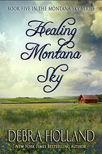 Healing Montana Sky (The Montana Sky Series Book 5) cover