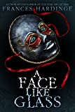 img - for A Face Like Glass book / textbook / text book