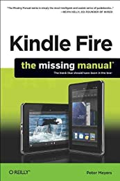 Kindle Fire: The Missing Manual: The Book That Should Have Been in the Box