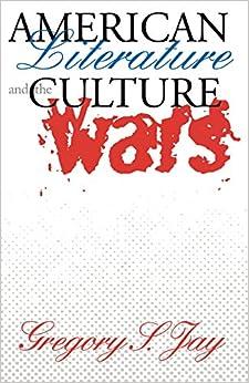 Book American Literature and the Culture Wars (Cornells)